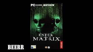 Enter The Matrix PC review