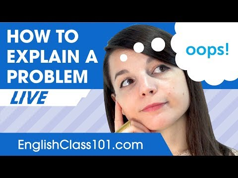How to Explain a Problem in English - Basic English Phrases