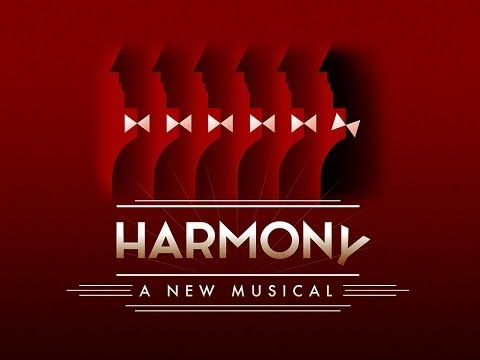 Harmony: A New Musical at the Ahmanson Theatre | Center Theatre Group