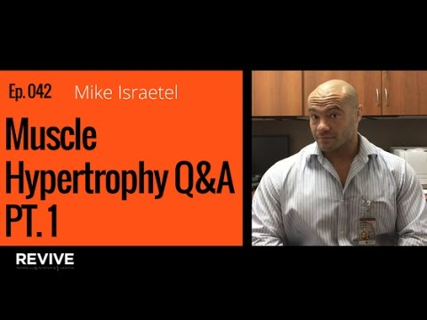 042: Mike Israetel - Muscle Hypertrophy Pt.1