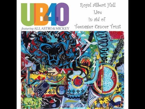 UB40 ft Ali Astro & Mickey Royal Albert Hall in aid of Teenage Cancer Trust