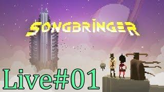 Songbringer実況配信[1.5時間][剣と魔法のSFアクションRPG][ゆっくりゲームをして過ごそう]