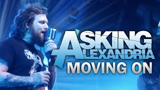 """Download Mp3 Asking Alexandria - """"moving On"""" Live! The Moving On Tour"""