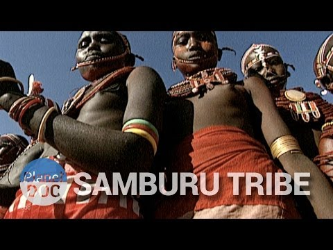 The Samburu of Kenya | Tribes - Planet Doc Full Documentaries