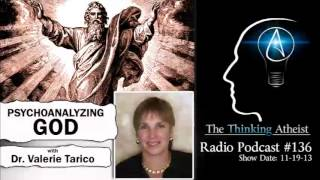 TTA Podcast 136: Psychoanalyzing God (with Dr. Valerie Tarico)