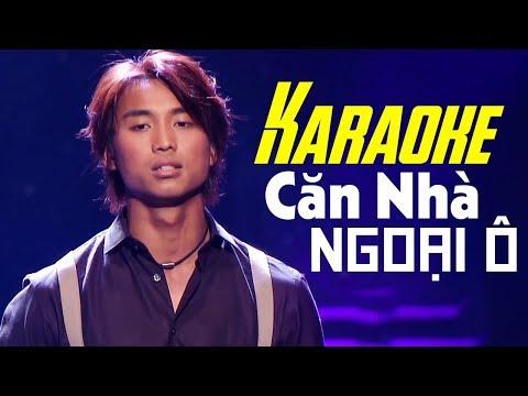 Karaoke - Căn Nhà Ngoại Ô - ĐAN NGUYÊN   Beat Chuẩn Tone Nam