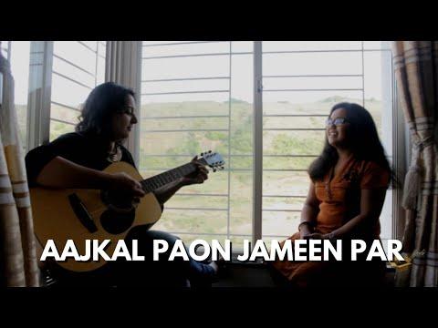 Aajkal Paon Jameen Par | Acoustic Cover | Ft. Saee Tembhekar, Radhika Anturkar