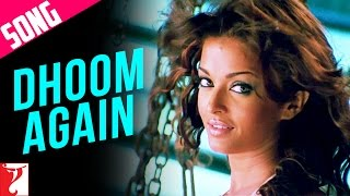 Gambar cover Dhoom Again Song with End Credits | Dhoom:2 | Hrithik Roshan | Aishwarya Rai | Vishal | Dominique