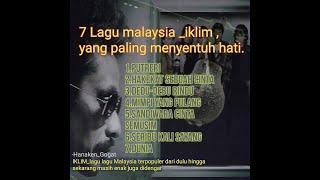 Download lagu IKLIM, 7 lagu malaysia,sangat  menyentuh hati..