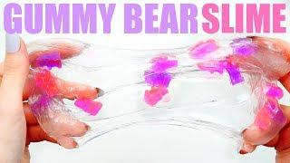 CLEAR GUMMY BEAR SLIME TUTORIAL