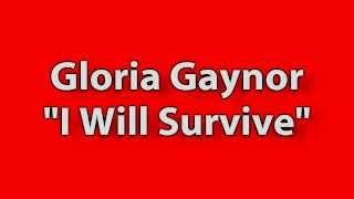 (Lyrics) Gloria Gaynor - I Will Survive!