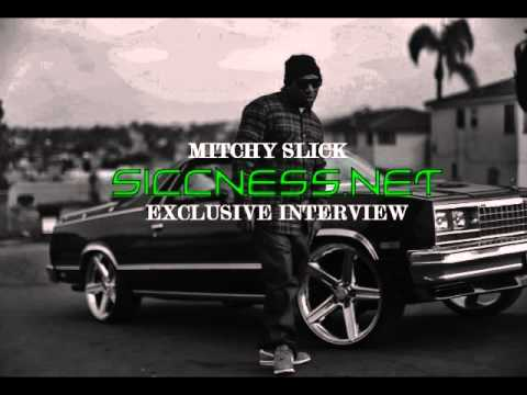 Exclusive: San Diego Rap OG Mitchy Slick Get Candid With #TNYLTH On Siccness Radio