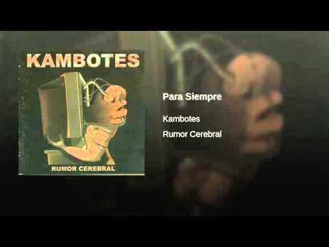 Kambotes - Para Siempre