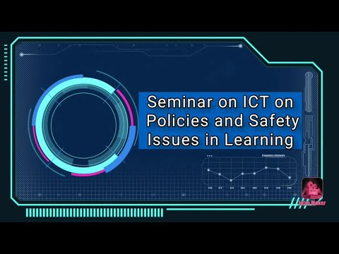 ICT Policies and Safety Issues in Learning   Group 11
