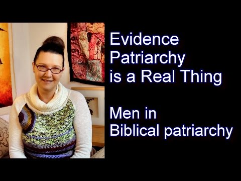 Evidence patriarchy is a real thing: men in Biblical patriarchy