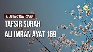 Gambar cover Tafsir Surah Ali Imran Ayat 159 - Ustadz Ahmad Zainuddin Al-Banjary
