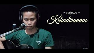 Download Lagu KEHADIRANMU - VAGETOZ - (VIDIO LIRIK) COVER BY DADAN WIJAYA    Live Cover mp3