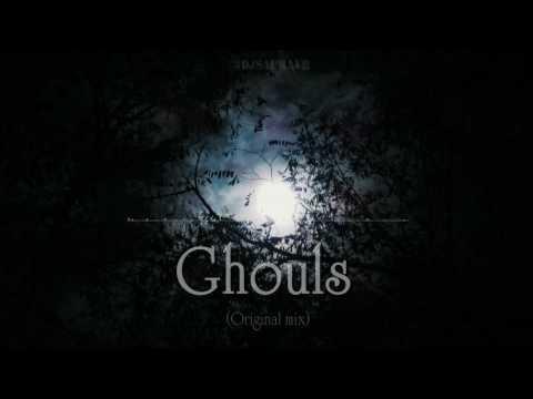 Ghouls (Original Mix) By DJ Saurav R | FULL_AUDIO