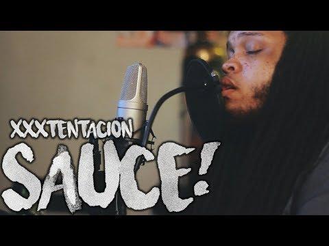 XXXTENTACION - Sauce! (Kid Travis Cover)