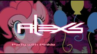 Alex S    Party With Pinkie