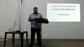 Estudo de Romanos 07/08/2018 - Revisão Cap. 1 ao 6 - Pr. Mário Jr.
