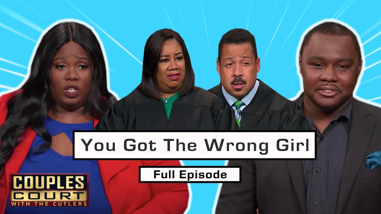 You Got The Wrong Girl: Woman Isn't Star Of Fiancé's Explicit Video (Full Episode)   Couples Court
