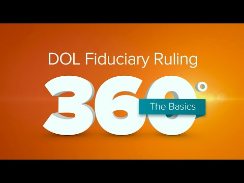 DOL Fiduciary Ruling: The Basics