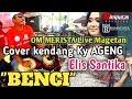 BENCI - ELIS SANTIKA - Full Kendang KY AGENG Dangdut original OM MERISTA Live Klagen Magetan