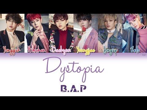 B.A.P (비에이피) - Dystopia   Han/Rom/Eng   Color Coded Lyrics  