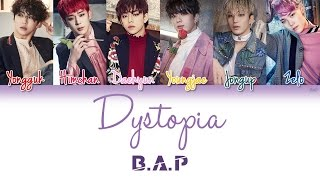 Download Lagu B.A.P (비에이피) - Dystopia | Han/Rom/Eng | Color Coded Lyrics |.mp3