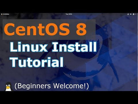 CentOS 8 Install Linux | 2019 Tutorial | (Linux Beginners Guide)