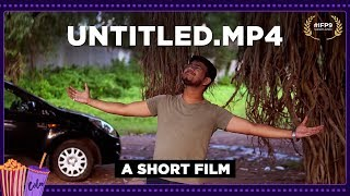 Untitled.mp4   हिंदी शॉर्ट फिल्म   Amateur Category   50 Hour Filmmaking Challenge   #IFP9