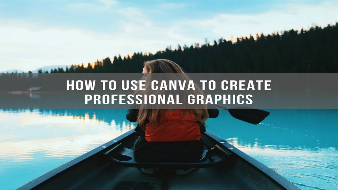 how to use canva to create professional graphics how to use canva to create professional graphics