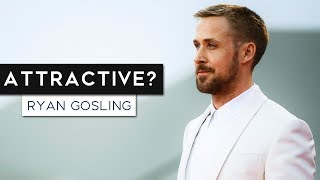 What Makes Ryan Gosling SO Attractive? | Ryan Gosling Style Analysis