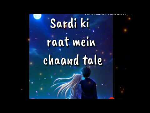 Sardi ki raat||tony kakkar|| love whatsapp...