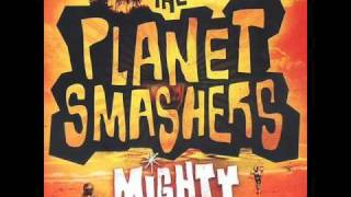 Watch Planet Smashers Until The End video