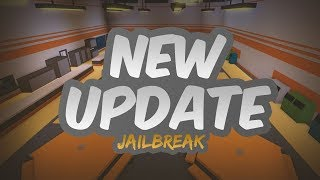 NEW UPDATE ON JAILBREAK *I was late* (Roblox)