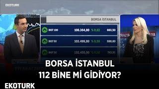Borsa 108 Bin Üzerinde Kalıcı Olur Mu? Perihan Tantuğ & Murat Tufan  | 5 Aralık 2019