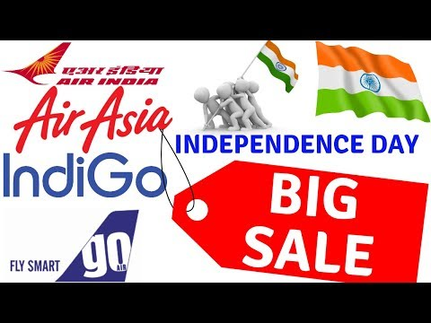 INDEPENDENCE DAY FLIGHT SALE OFFER, INDIGO, GO AIR, AIR ASIA, AIR INDIA