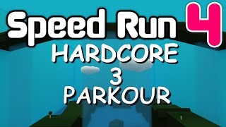SPEED RUN PARKOUR 4 :: Part 3
