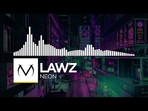 [Premiere] - LAWZ - Neon [Free Download]