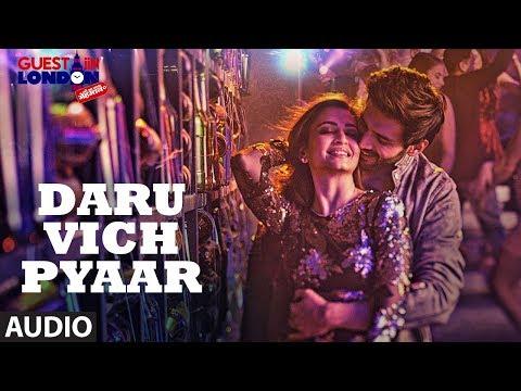 Daru Vich Pyaar Full Audio Song | Guest iin London | Raghav Sachar | Kartik Aaryan & Kriti