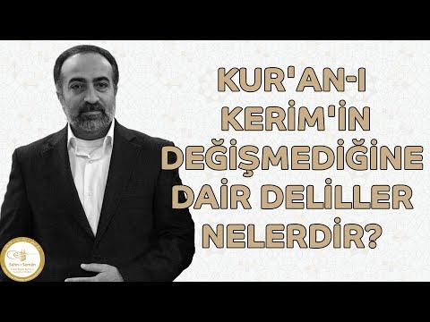 Ebubekir Sifil - Kur'an-ı Kerim'in Değişmediğine Dair Deliller Nelerdir?