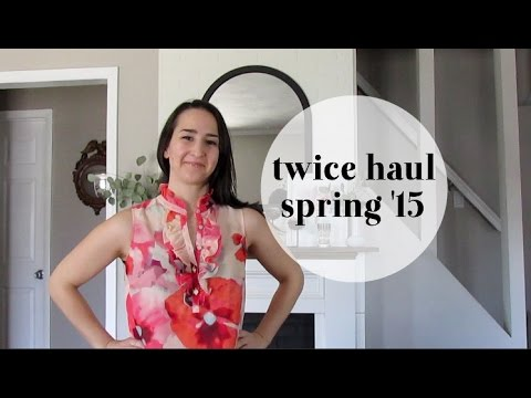 Twice Haul + Try On | Spring '15