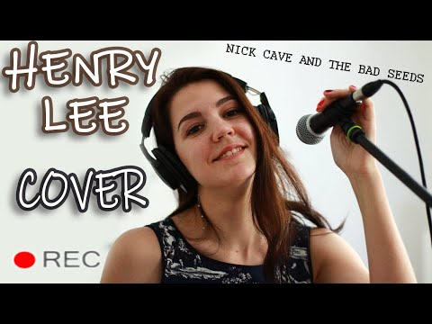 Henry Lee Cover (orig. Nick Cave And The Bad Seeds) Кавер на песню Henry Lee