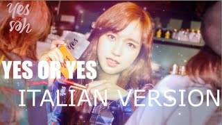 [COVER] TWICE (트와이스) - YES or YES (ITALIAN VERSION)
