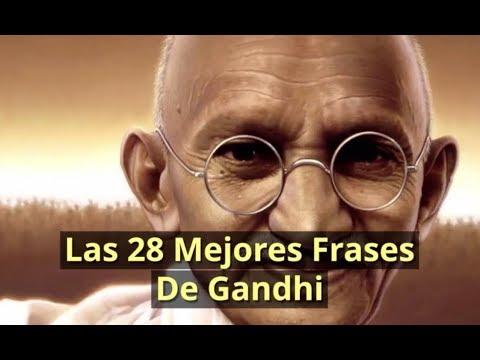Frases De Gandhi Las 28 Mejores Frases De Mahatma Gandhi Youtube