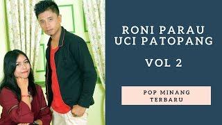 Lagu Pop Minang RONI PARAU Feat UCI PATOPANG Trailer
