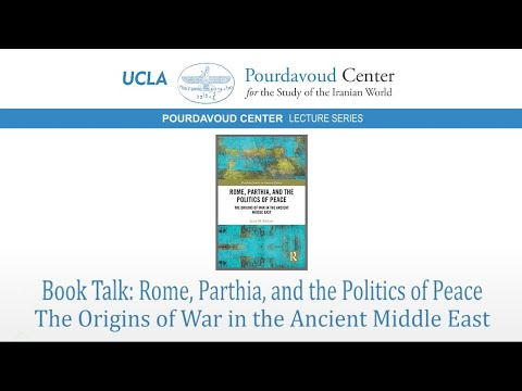 Thumbnail of Rome, Parthia, and the Politics of Peace: The Origins of War in the Ancient Middle East video