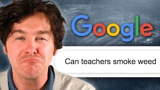 Teachers Answer Commonly Googled Questions About Teaching